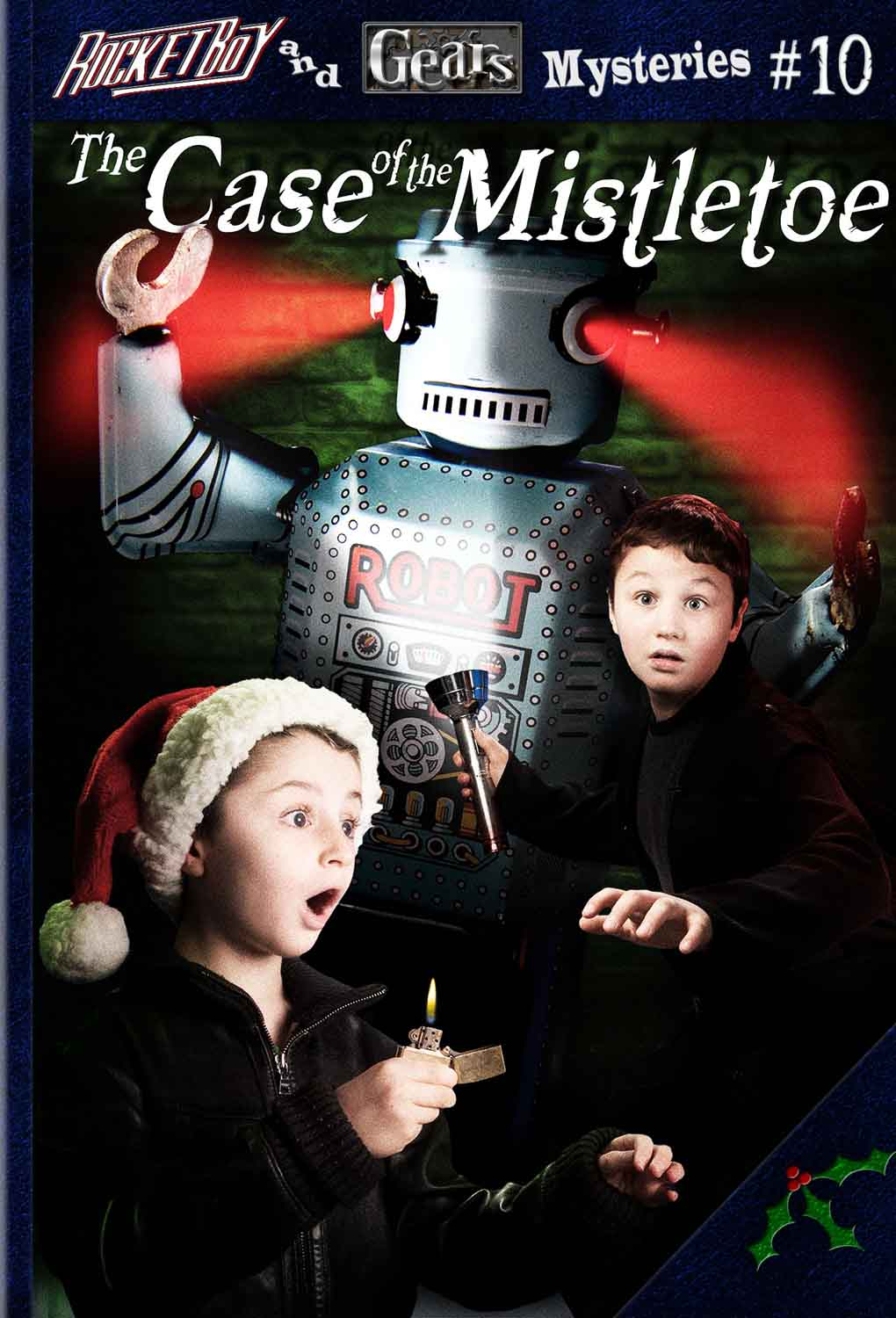 Rocketboy and Gears and the Case of the Mistletoe