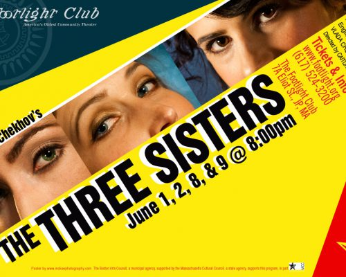 The Three Sisters By Anton Chekhov. Directed by Caitlin Lowans at Footlight Club. Poster by McKeePhotography.com