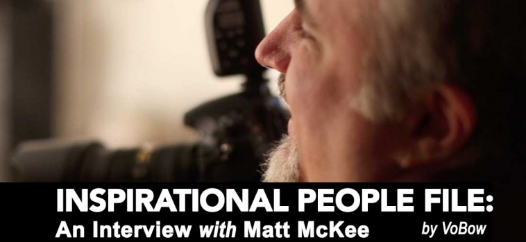 VoBow Interview with Photographer Matt McKee