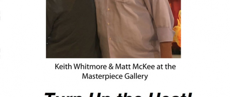 Turning up the heat at Masterpiece Gallery