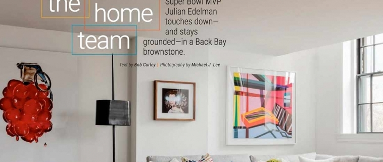 Cherry Bomb! Duncan Hughes, Julian Edelman and New England Home