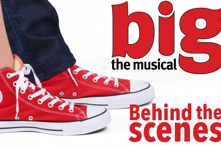 Behind The Scenes Big The Musical